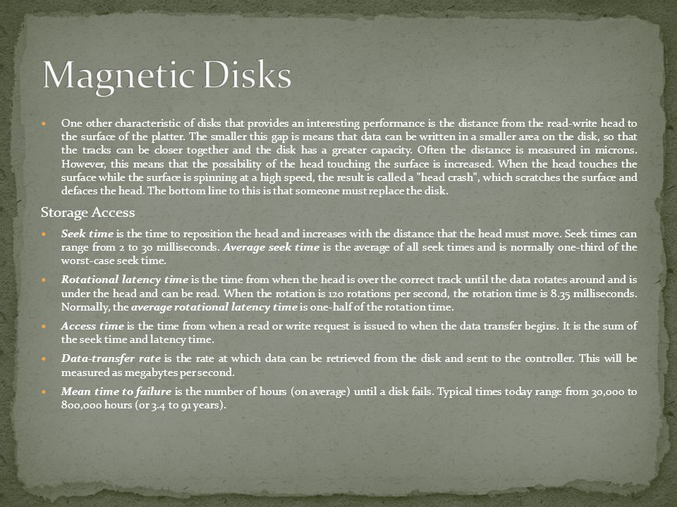 Magnetic Disks Storage Access