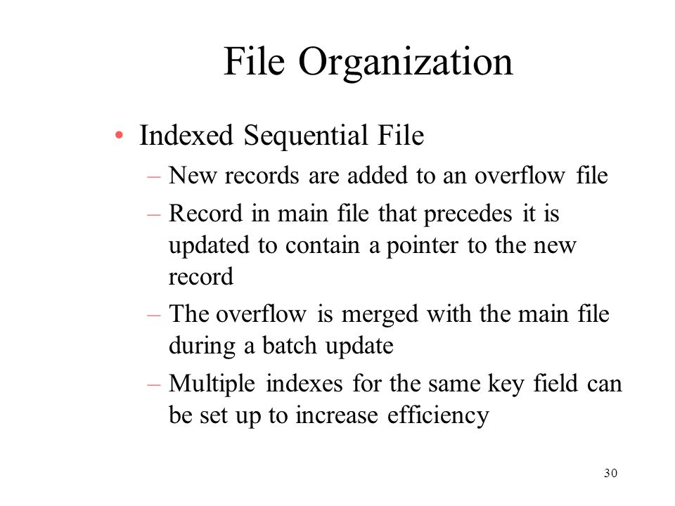 File Organization Indexed Sequential File