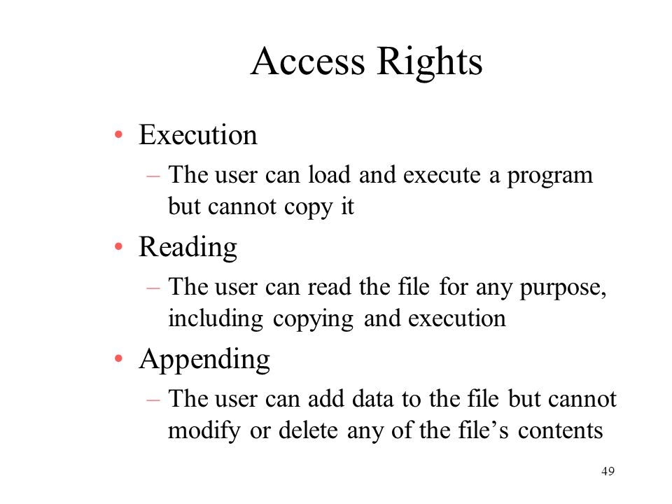 Access Rights Execution Reading Appending