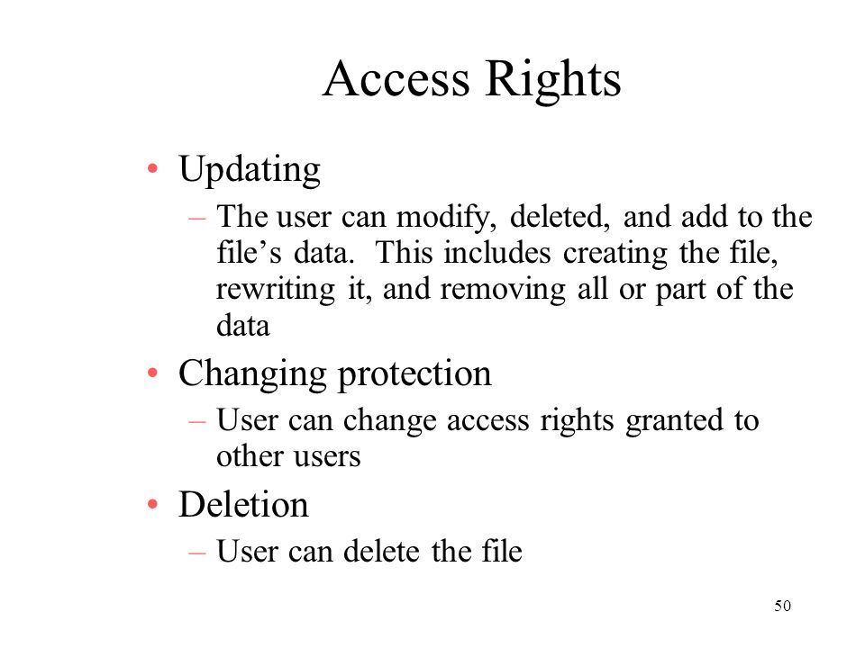 Access Rights Updating Changing protection Deletion