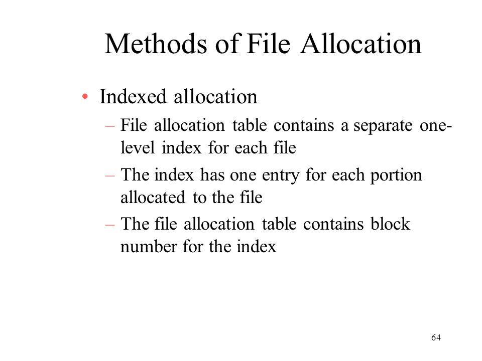 Methods of File Allocation