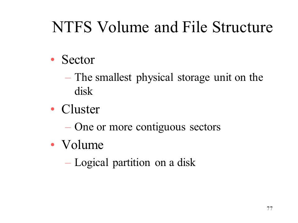 NTFS Volume and File Structure