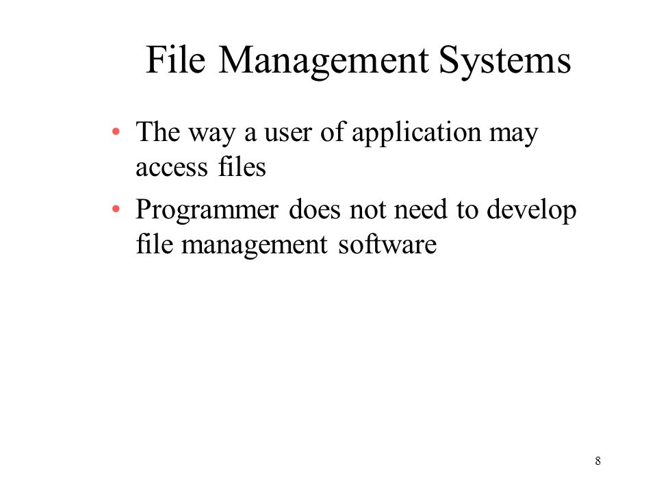 File Management Systems