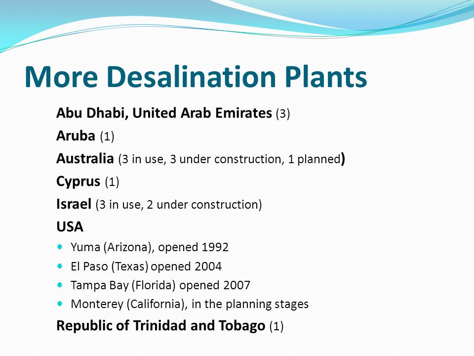More Desalination Plants
