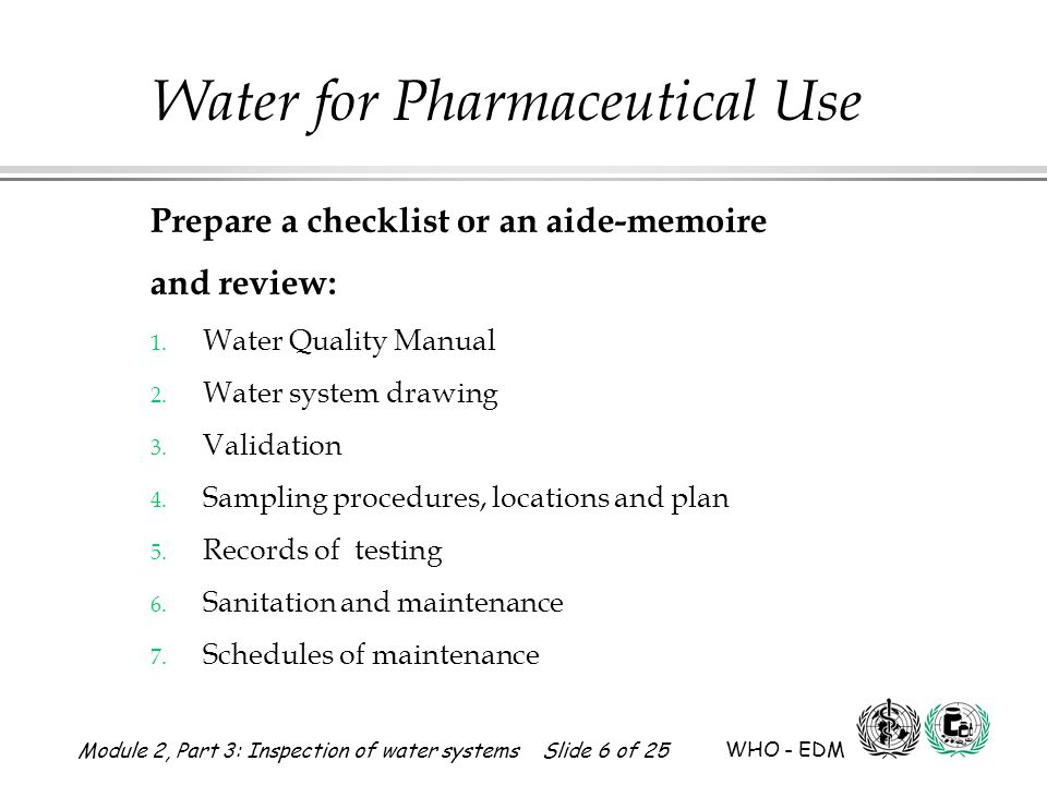 Prepare a checklist or an aide-memoire and review: