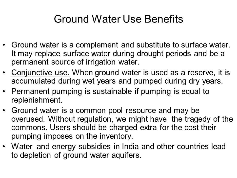 Ground Water Use Benefits