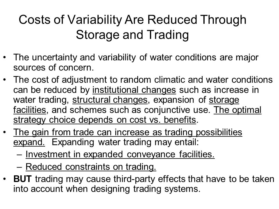 Costs of Variability Are Reduced Through Storage and Trading