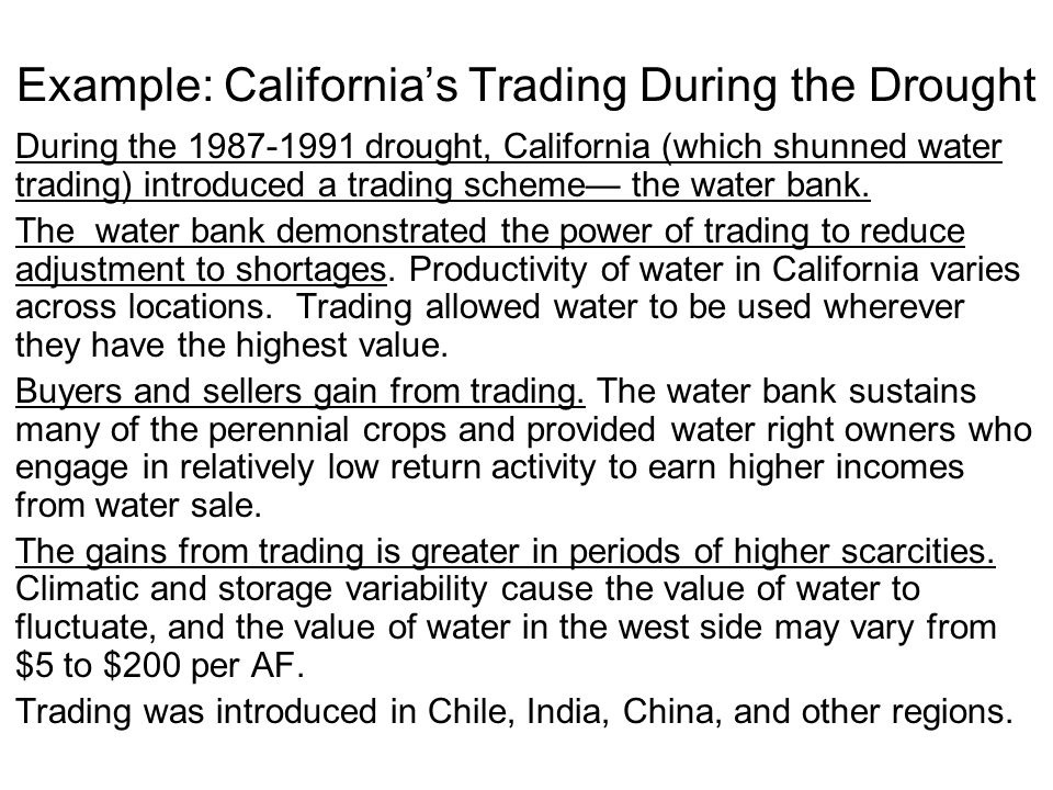 Example: California's Trading During the Drought