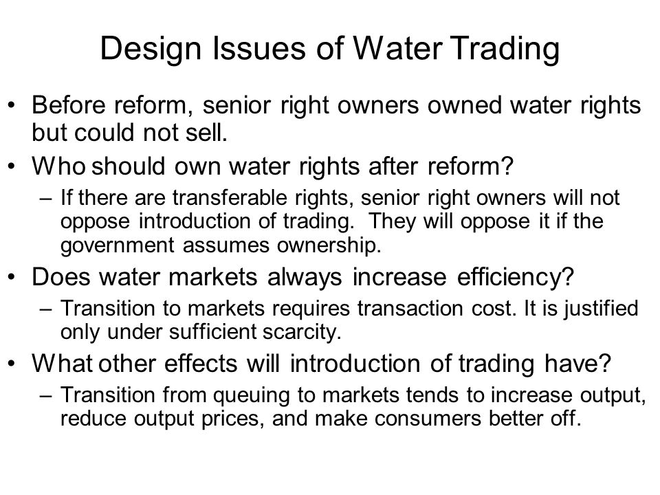 Design Issues of Water Trading