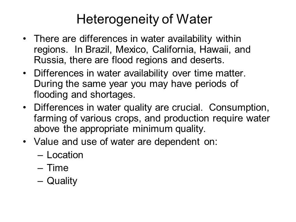 Heterogeneity of Water