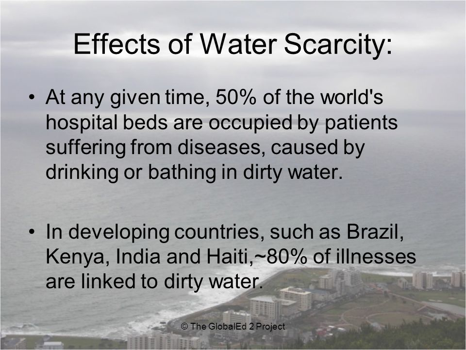Effects of Water Scarcity: