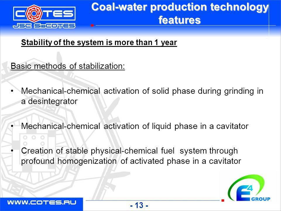 Coal-water production technology features