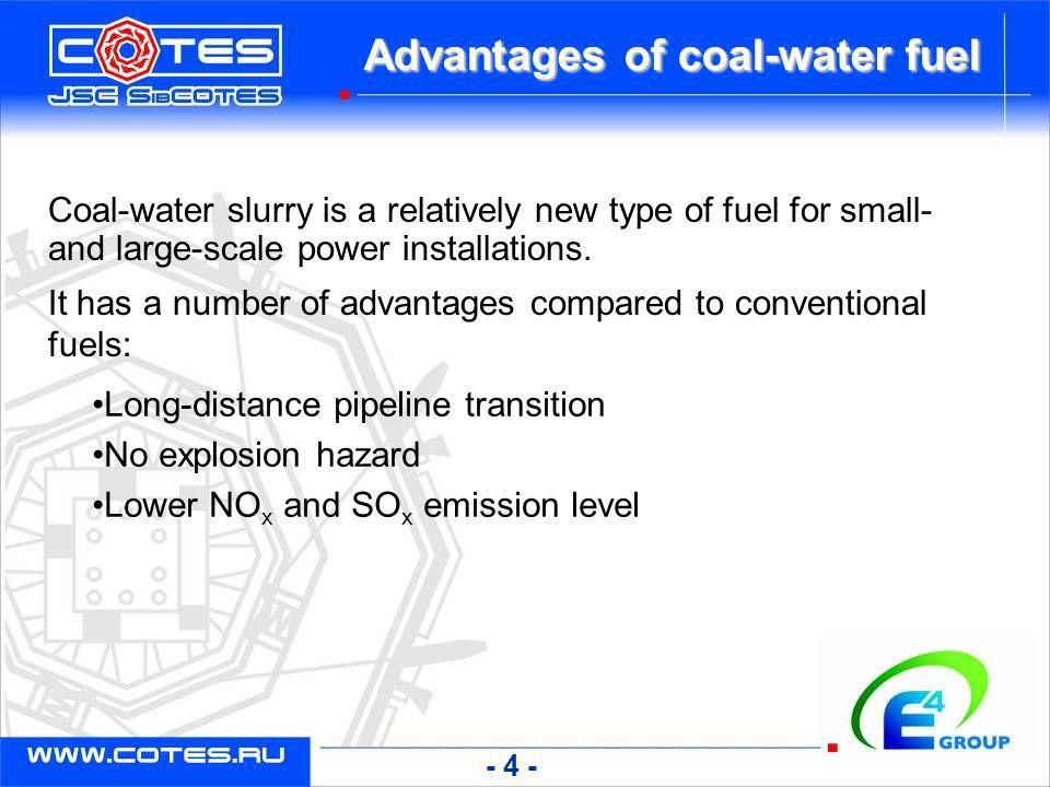 Advantages of coal-water fuel