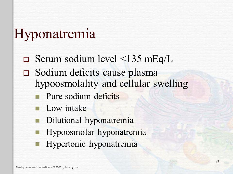 Hyponatremia Serum sodium level <135 mEq/L