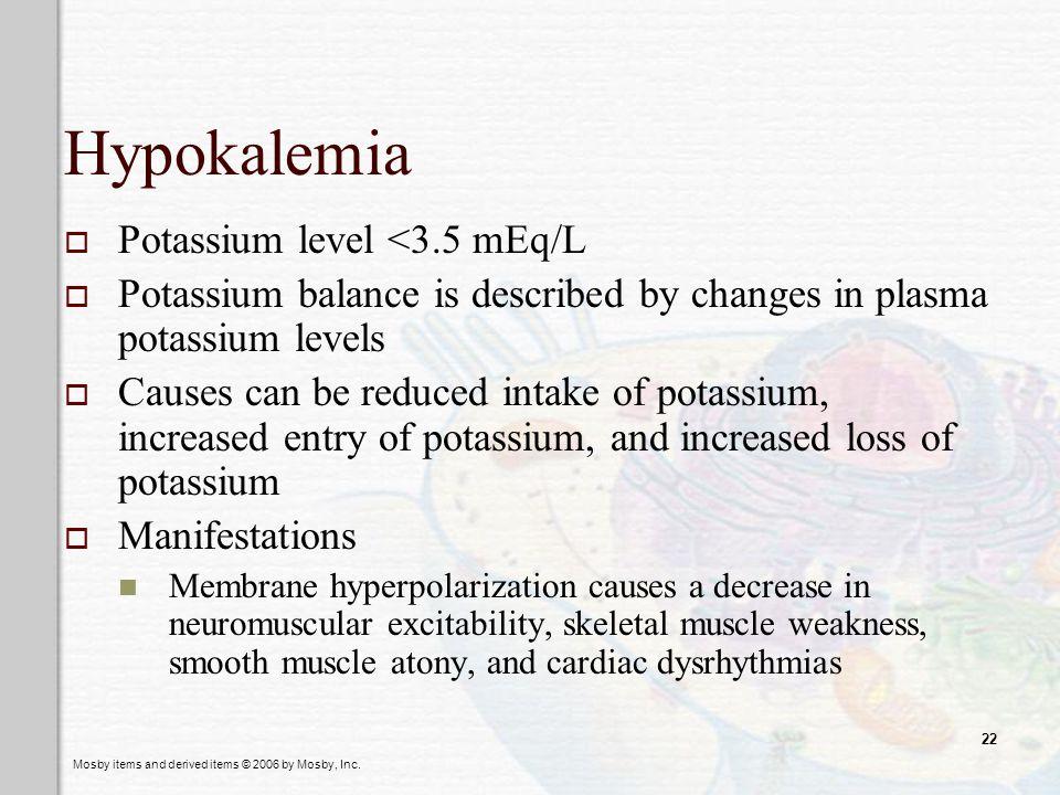 Hypokalemia Potassium level <3.5 mEq/L