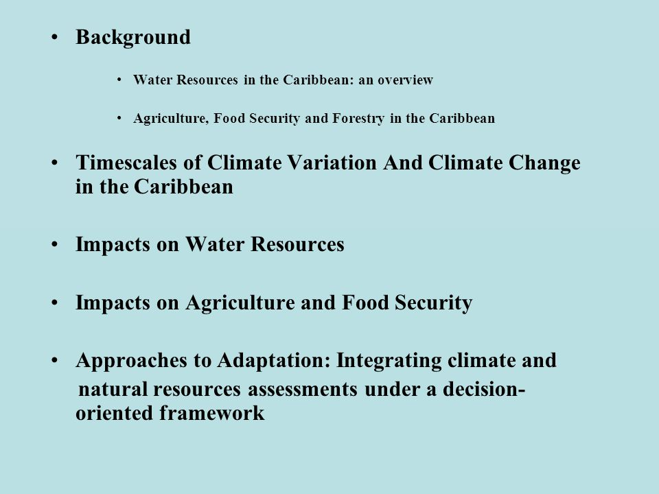 Timescales of Climate Variation And Climate Change in the Caribbean