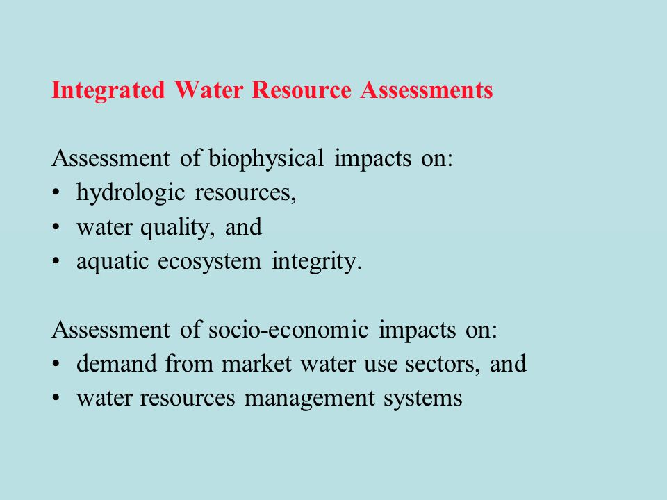 Integrated Water Resource Assessments