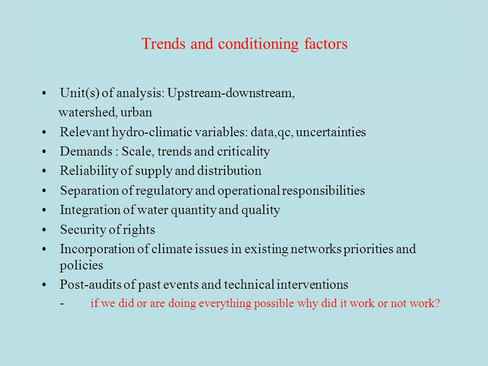 Trends and conditioning factors