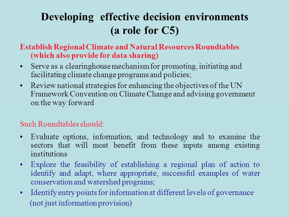 Developing effective decision environments (a role for C5)