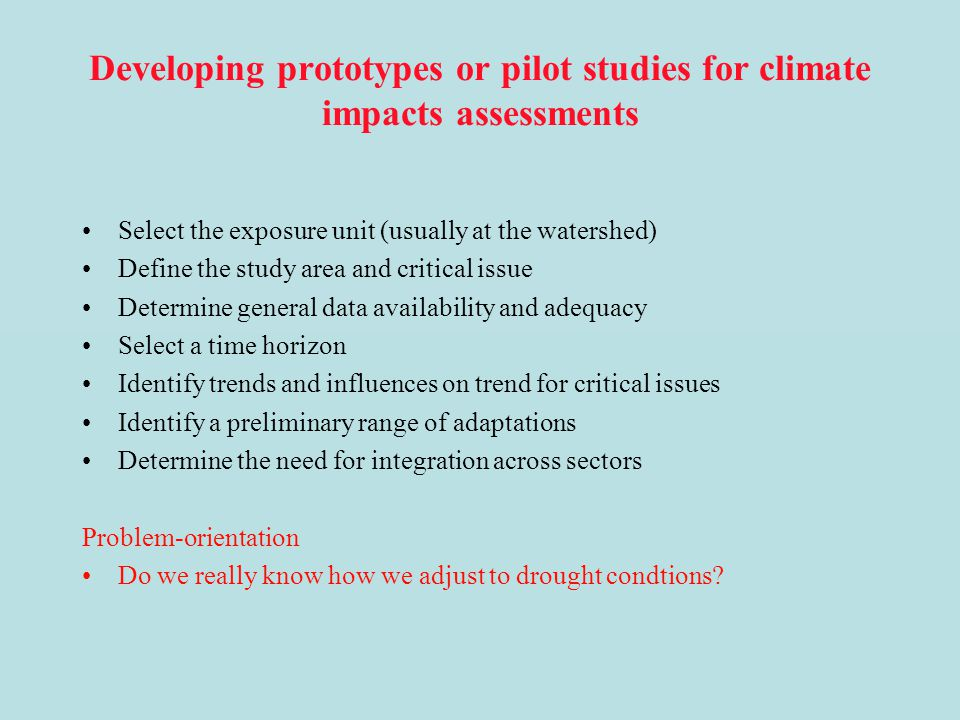 Developing prototypes or pilot studies for climate impacts assessments