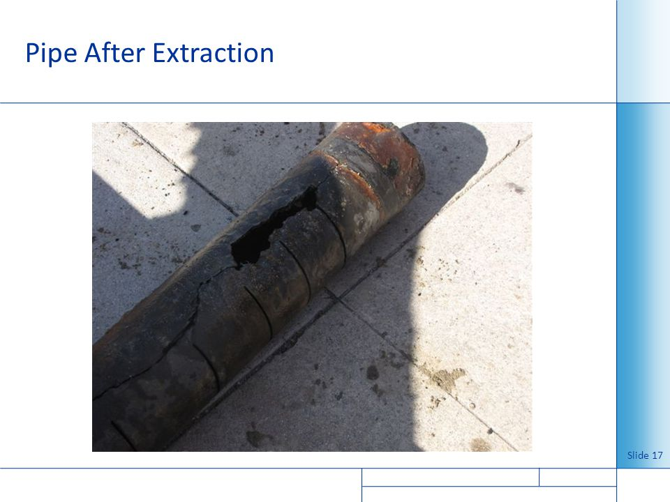 Pipe After Extraction