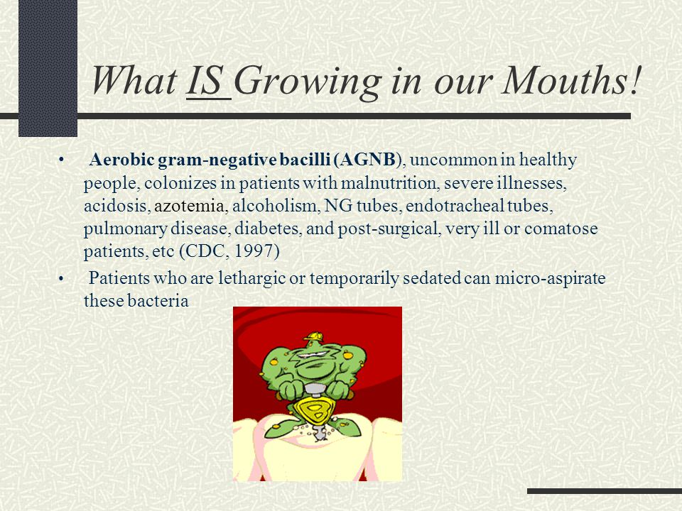 What IS Growing in our Mouths!