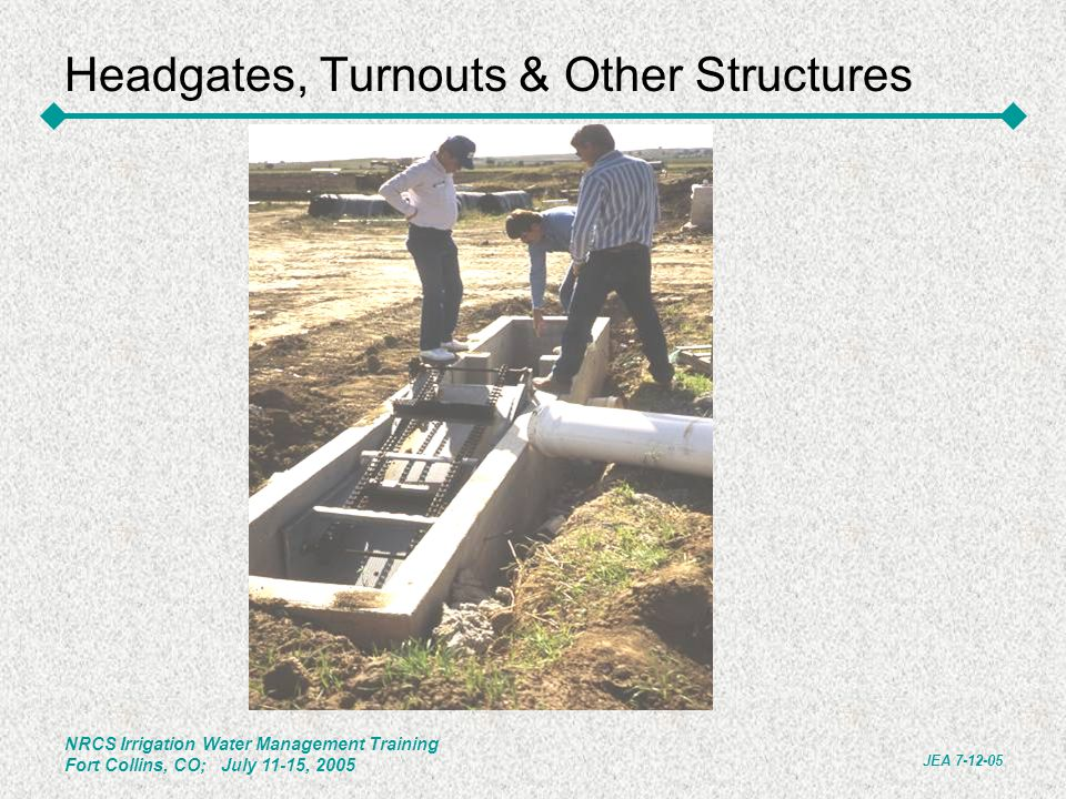 Headgates, Turnouts & Other Structures
