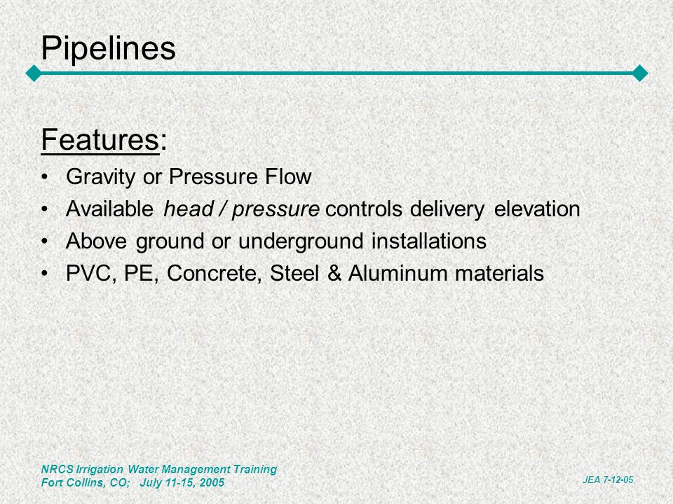 Pipelines Features: Gravity or Pressure Flow