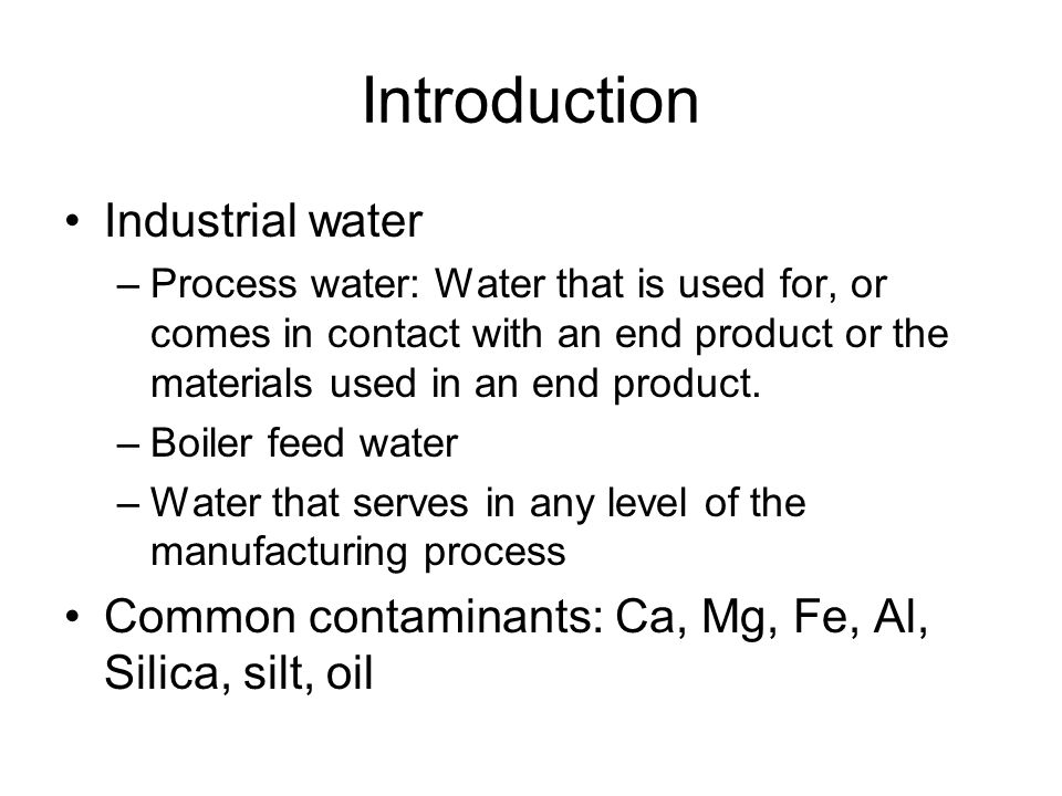 Introduction Industrial water