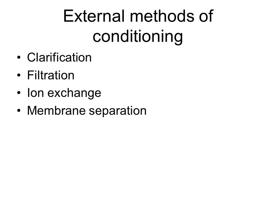 External methods of conditioning