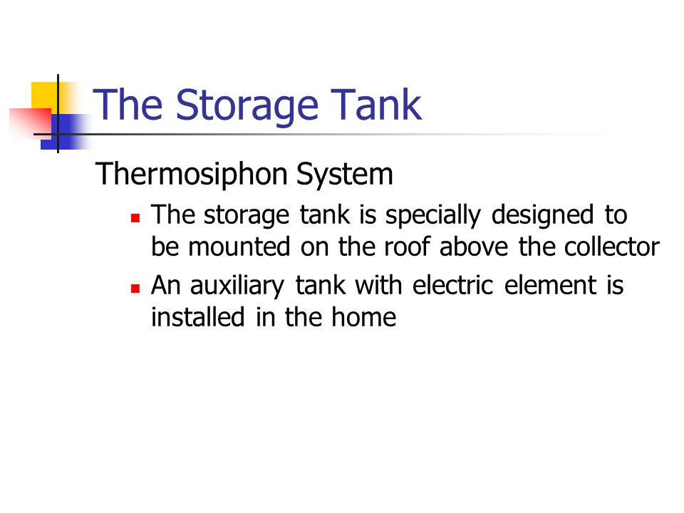 The Storage Tank Thermosiphon System