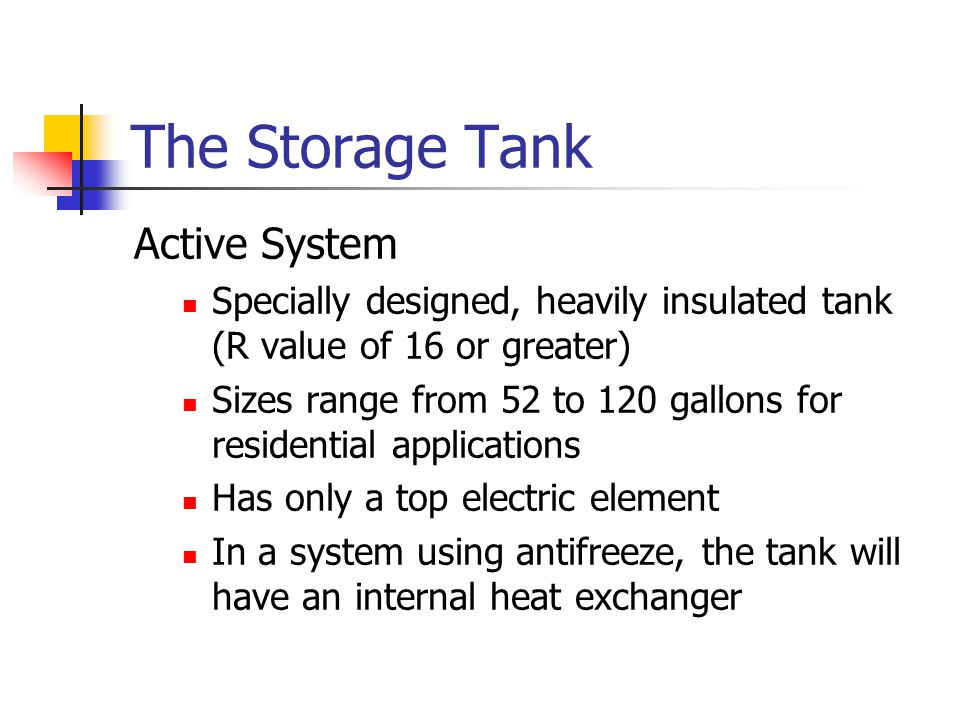 The Storage Tank Active System