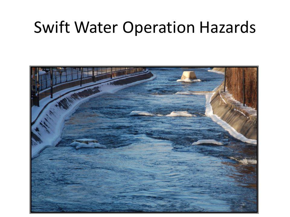 Swift Water Operation Hazards