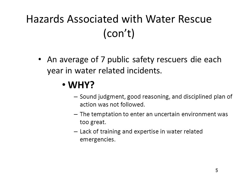 Hazards Associated with Water Rescue (con't)
