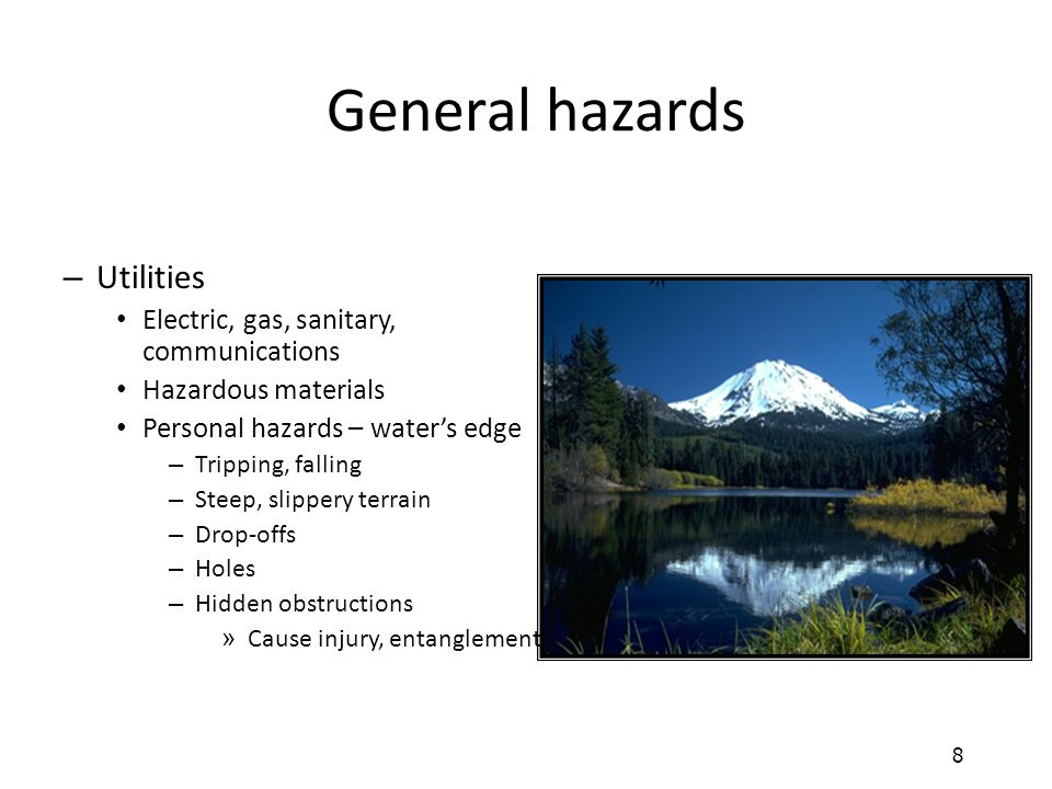 General hazards Utilities Electric, gas, sanitary, communications