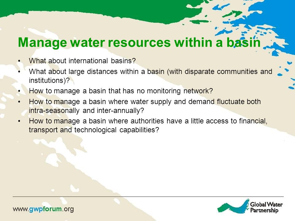 Manage water resources within a basin