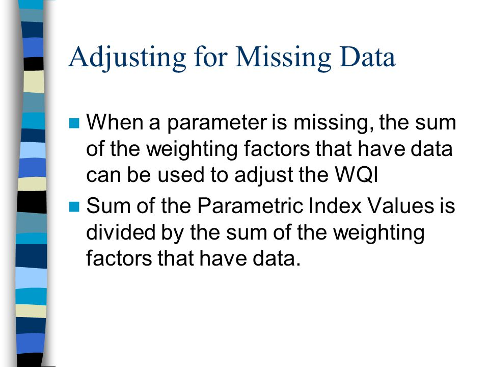 Adjusting for Missing Data