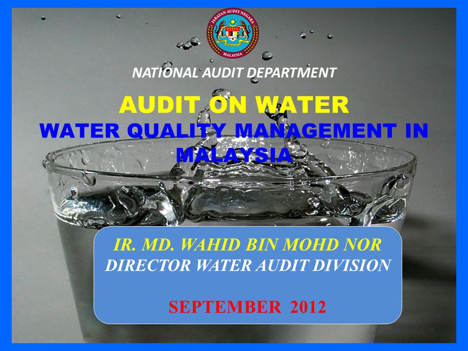 AUDIT ON WATER WATER QUALITY MANAGEMENT IN MALAYSIA