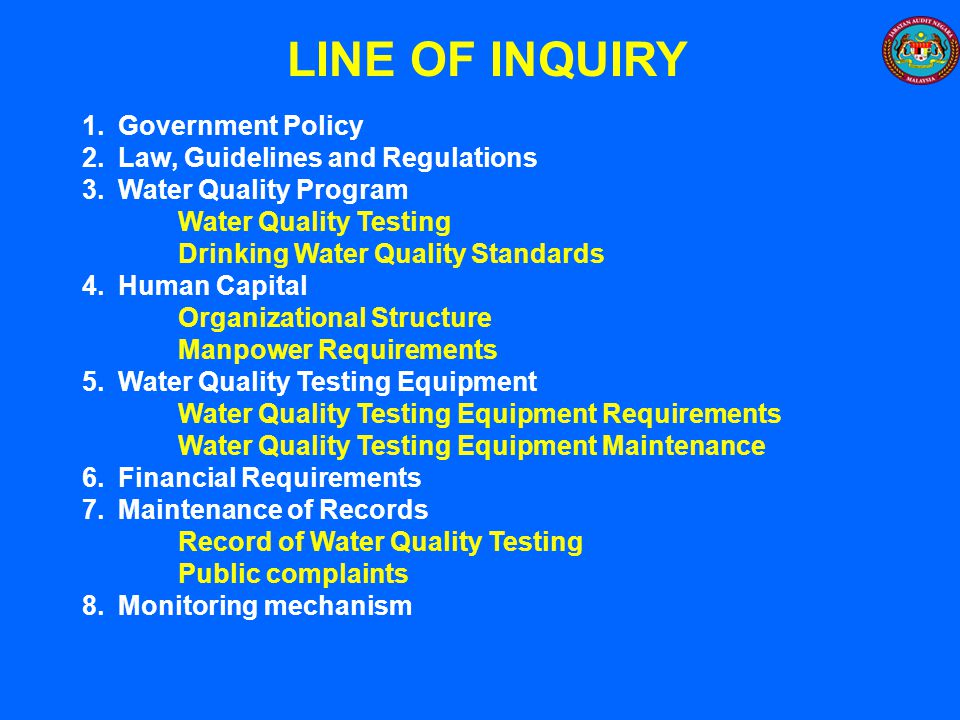 LINE OF INQUIRY Government Policy Law, Guidelines and Regulations