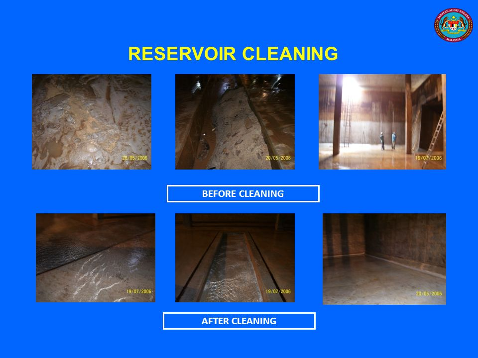 RESERVOIR CLEANING BEFORE CLEANING AFTER CLEANING