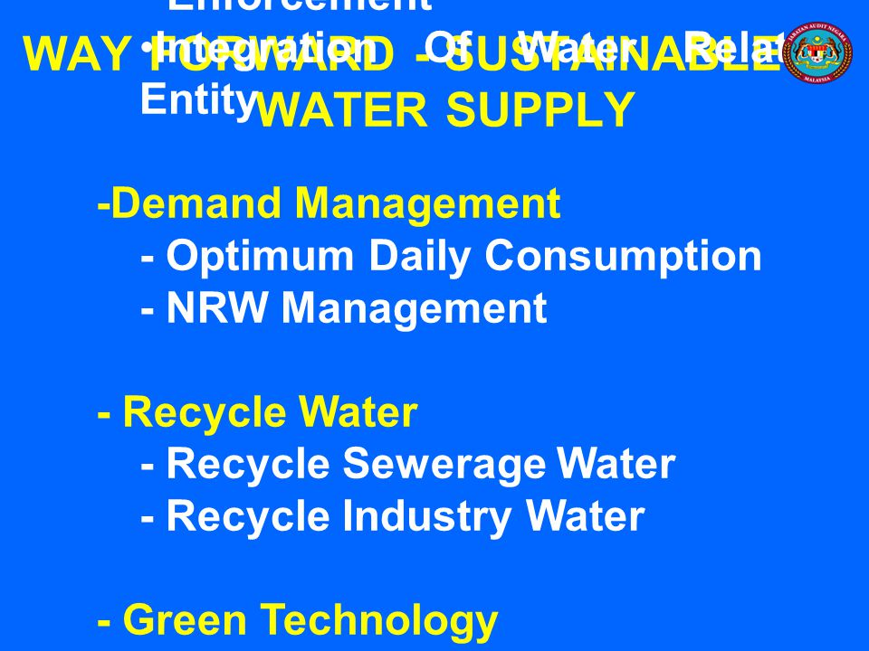 WAY FORWARD - SUSTAINABLE WATER SUPPLY