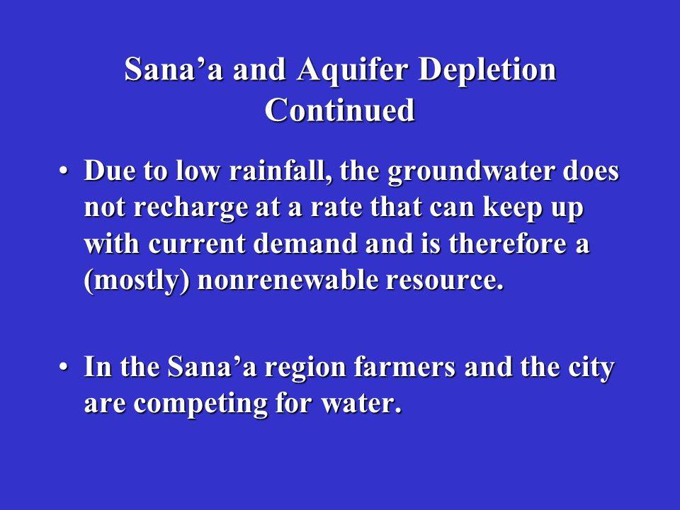 Sana'a and Aquifer Depletion Continued