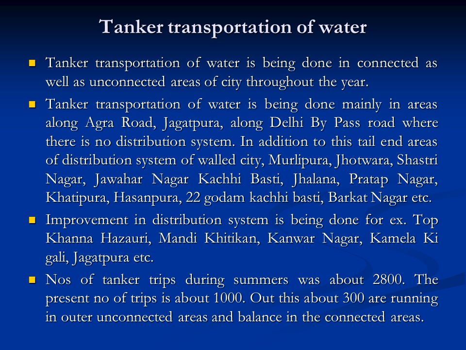 Tanker transportation of water