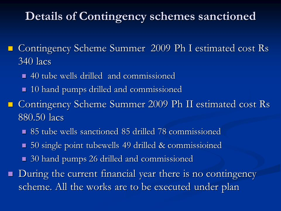 Details of Contingency schemes sanctioned