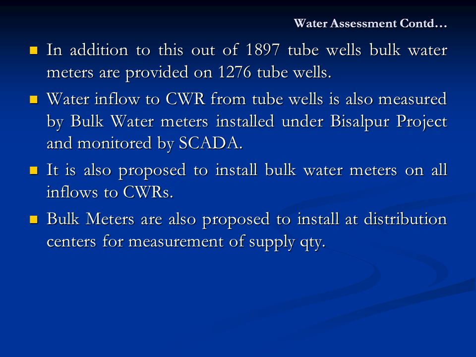 Water Assessment Contd…
