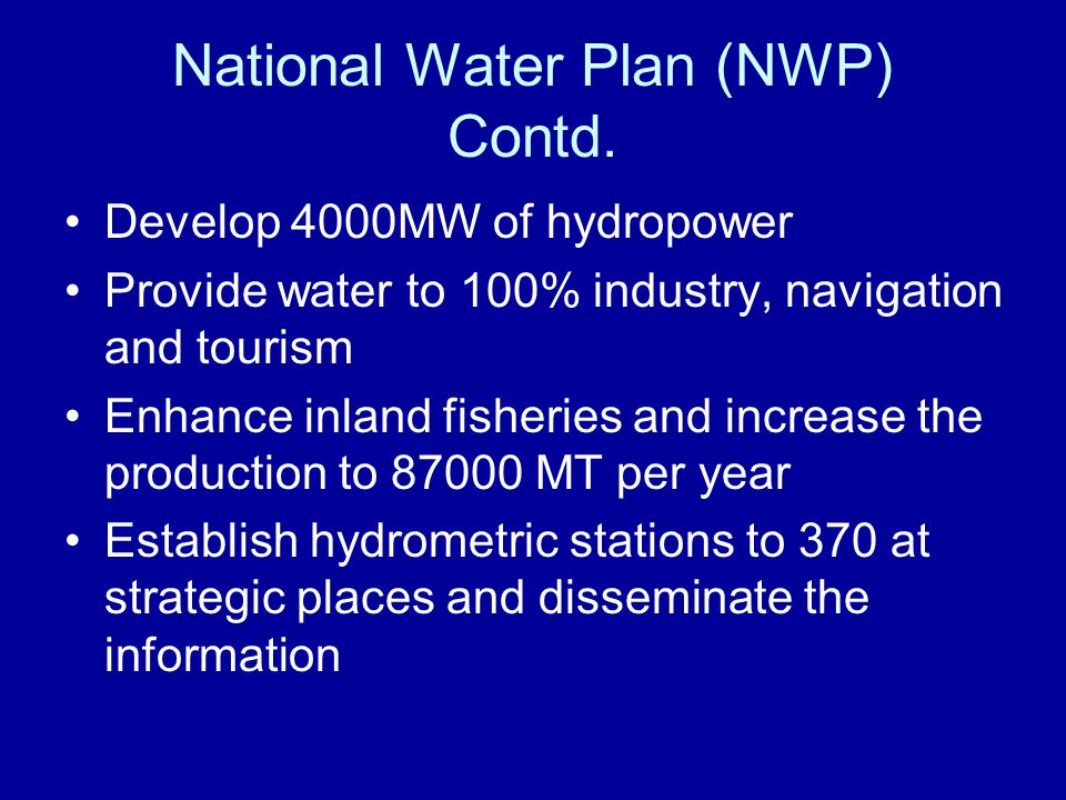 National Water Plan (NWP) Contd.