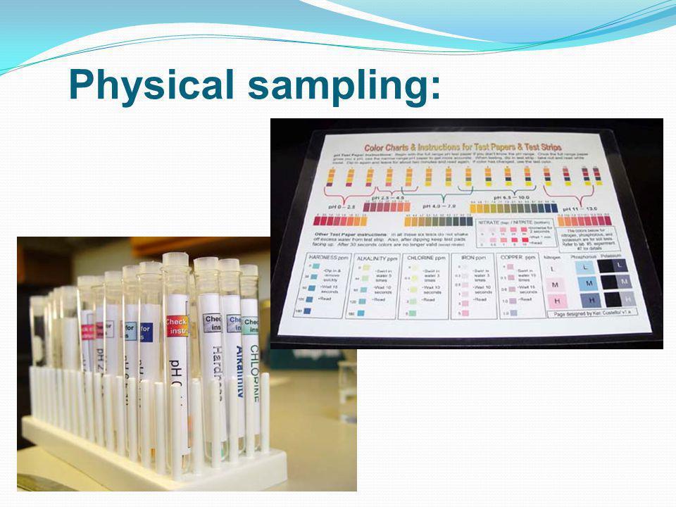 Physical sampling: