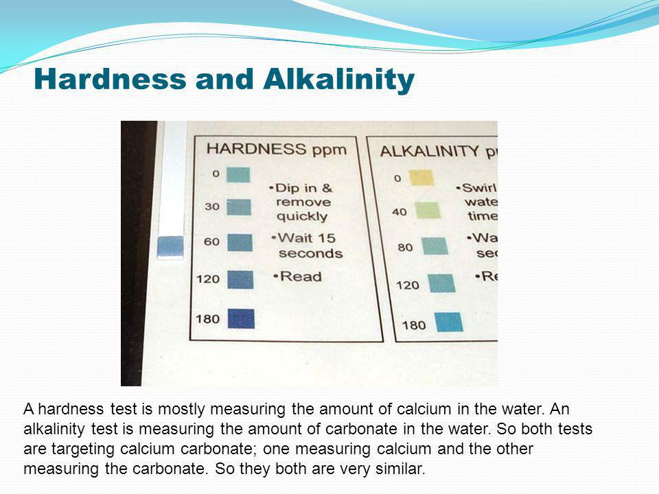 Hardness and Alkalinity