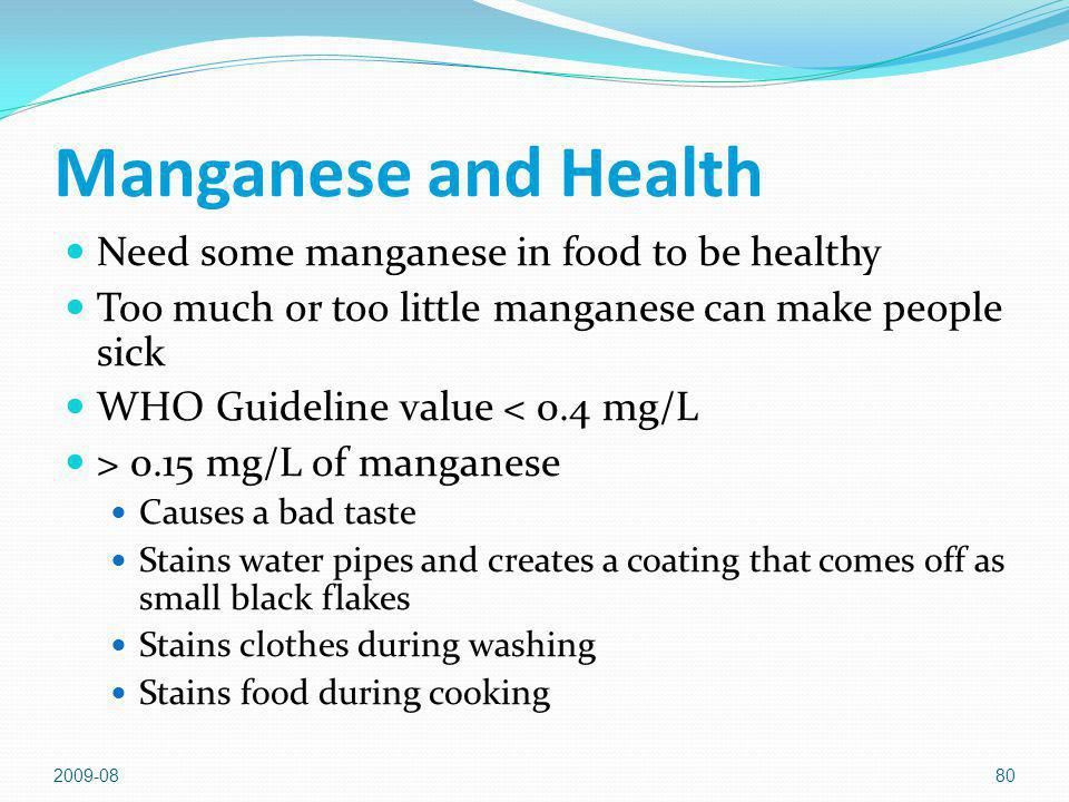 Manganese and Health Need some manganese in food to be healthy
