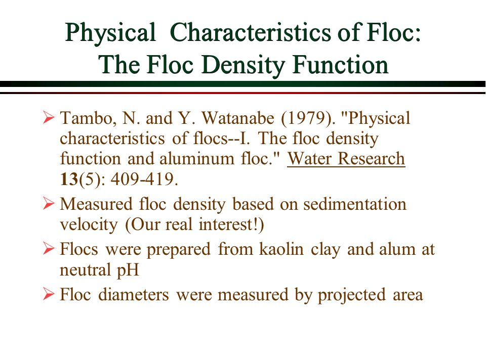 Physical Characteristics of Floc: The Floc Density Function